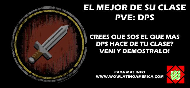 El mejor de su clase: PVE - DPS (Caza 15hs - Pica 16hs - Dudu 17hs - Chamo 18hs)